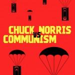 Vad har Chuck Norris vs. communism med finkultur och demokrati att göra?